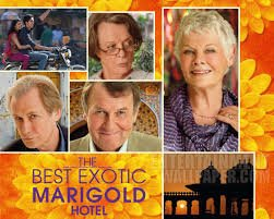 """""""Everything will be all right in the end. If it's not all right, it is not yet the end""""....... Patel, Hotel Manager, The Best Exotic Marigold Hotel"""""""