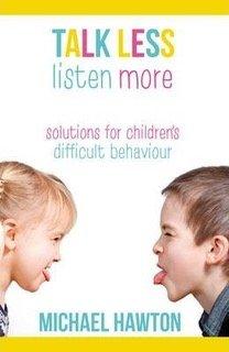 Talk less listen more by Michael Hawton