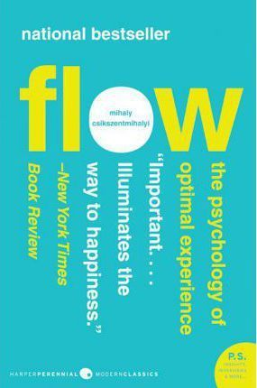 RD reads Flow The Psychology of Optimal Experience