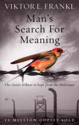RD reads Man's Search for Meaning